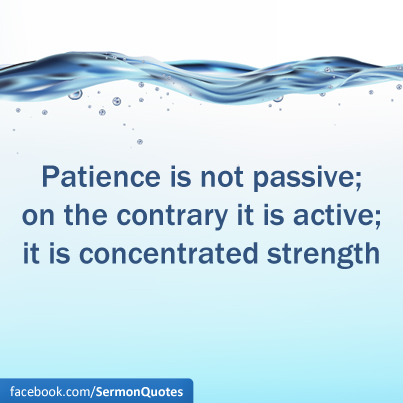 patience-is-not-passive