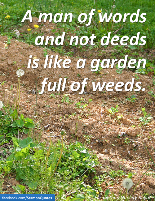 Mans Words And Deeds Sermonquotes
