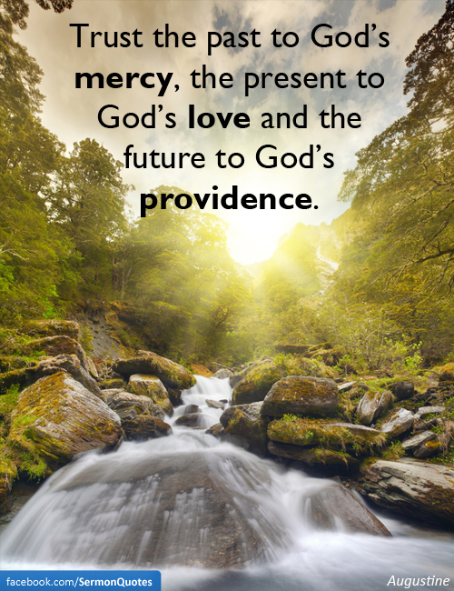 God's Mercy Quotes Impressive Trust The Past To God's Mercy  Sermonquotes