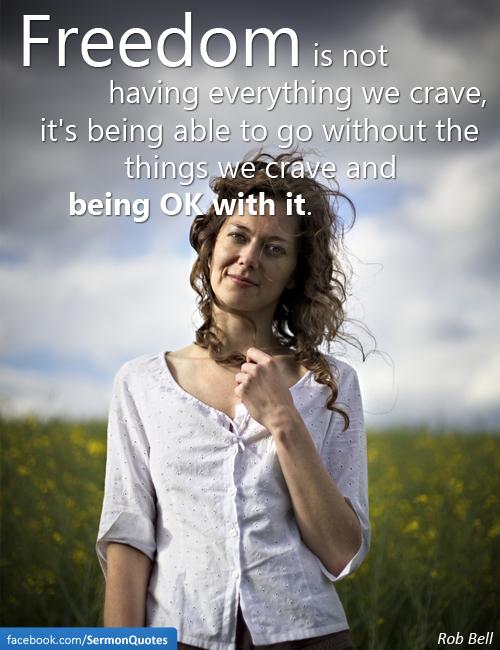 freedom-not-having-everything