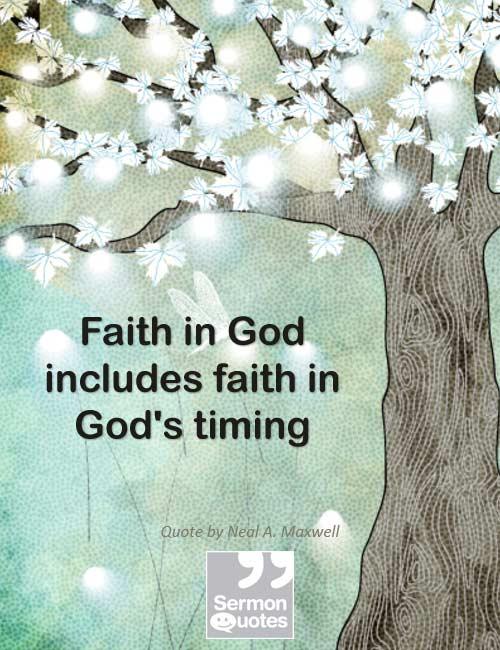 Faith In God SermonQuotes Gorgeous Faith In God Quotes