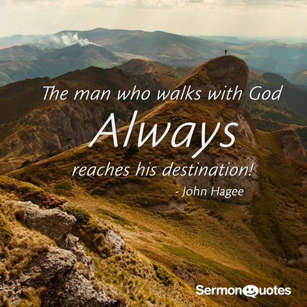Inspirational Quotes About Walking With God: The Man Who Walks With God