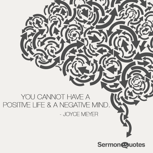 You Cannot Have A Positive Life U0026 A Negative Mind