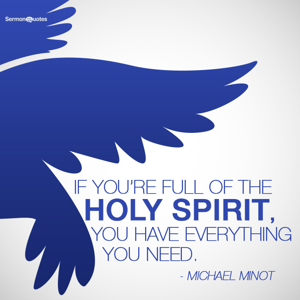 Are you full of the Holy spirit? - SermonQuotes