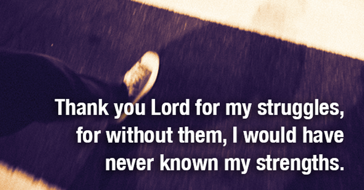 Thank You Lord For My Struggles