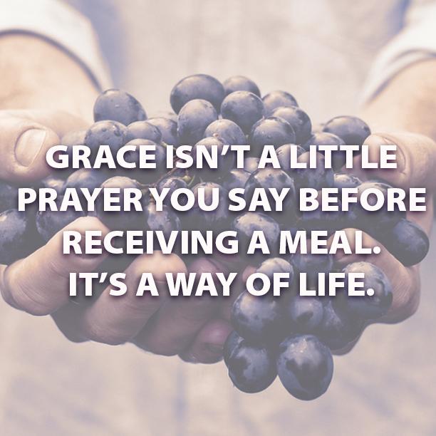 Grace isn't a little prayer