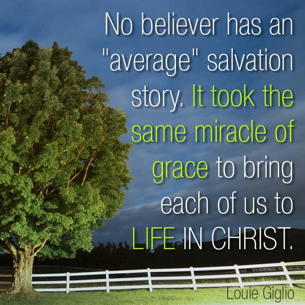 "No believer has an ""average"" salvation story"