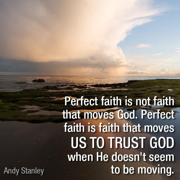Perfect faith is not faith