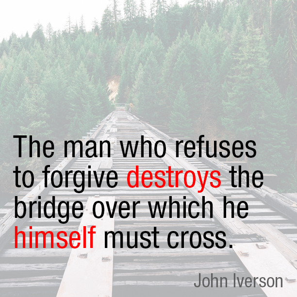 Forgive as you've been forgiven.