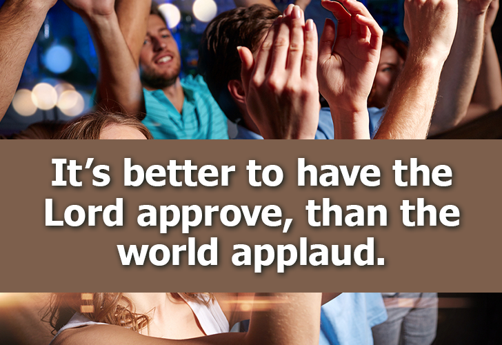 May we seek the Lord's approval