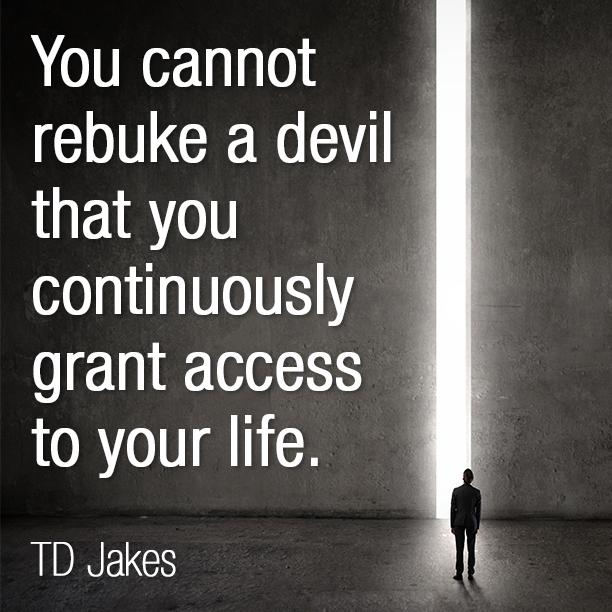 You Cannot Rebuke A Devil