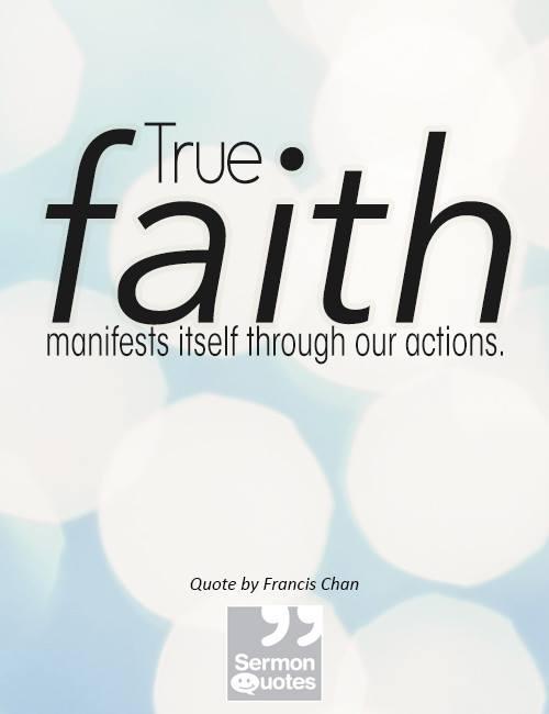 True Faith Manifests