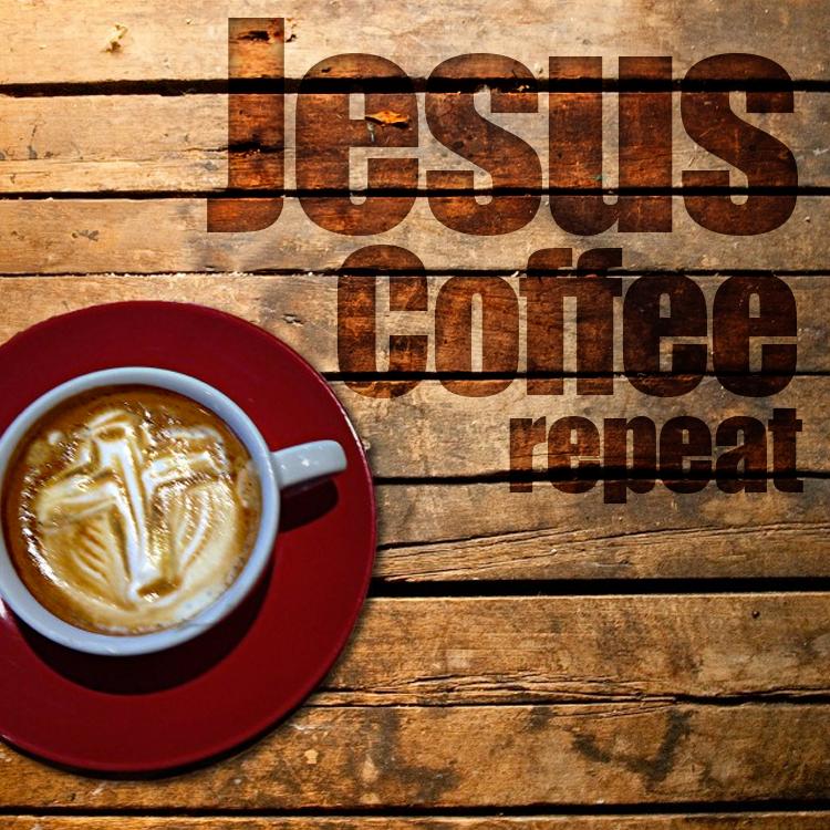 jesus-coffe-repeat