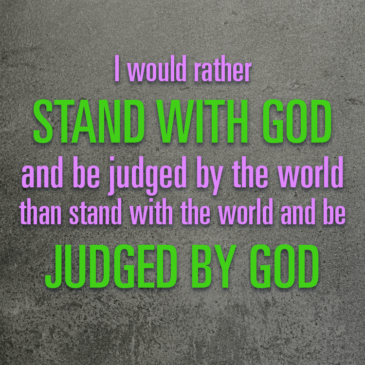 i will stand with god