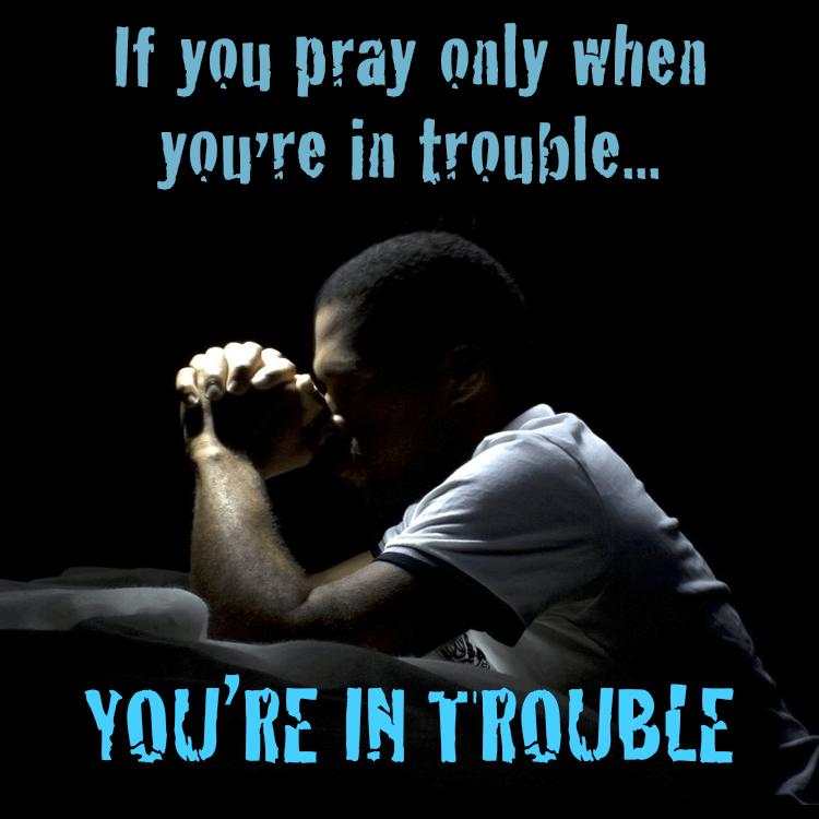 prayer-in-trouble