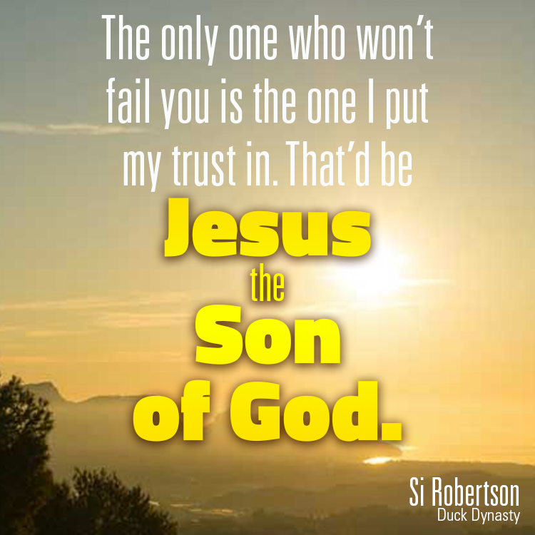 trust-jesus-si-robertson