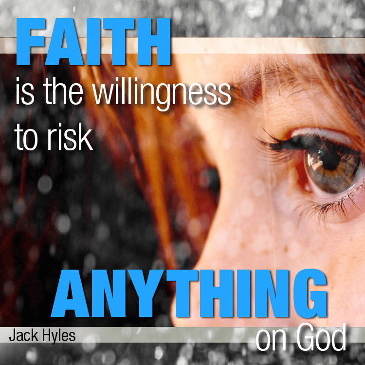 faith-risks-anything