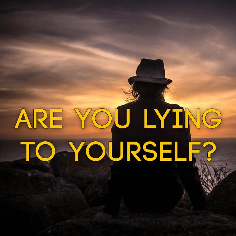 lying-to-yourself