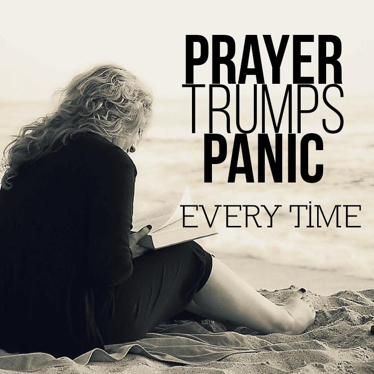 prayer-trumps-panic