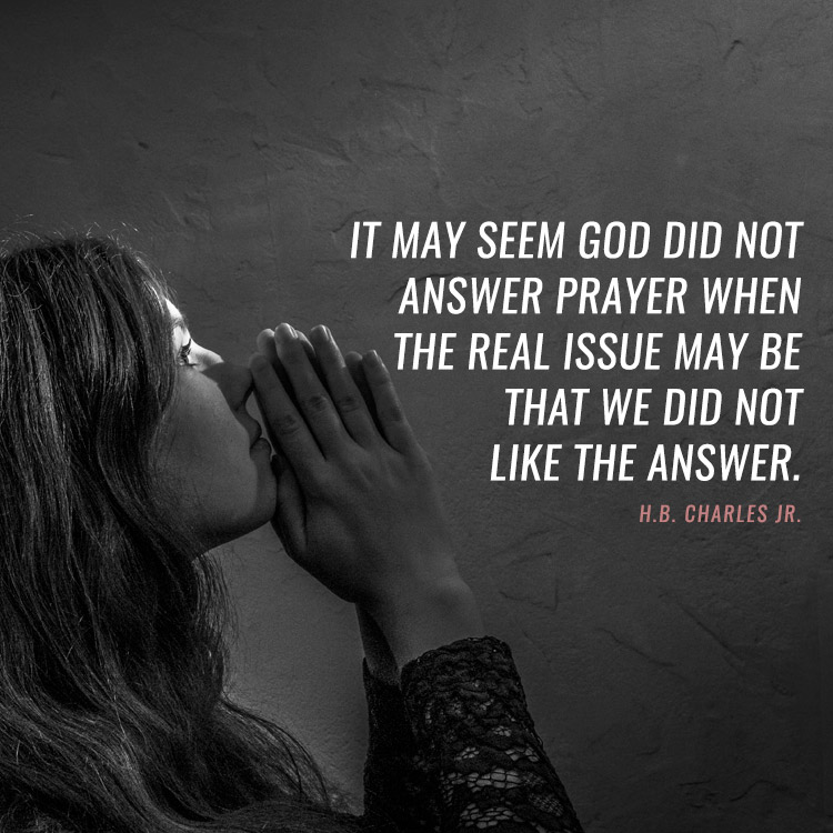 it seem god did not answer prayer when the real issue