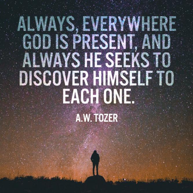 Always, everywhere God is present