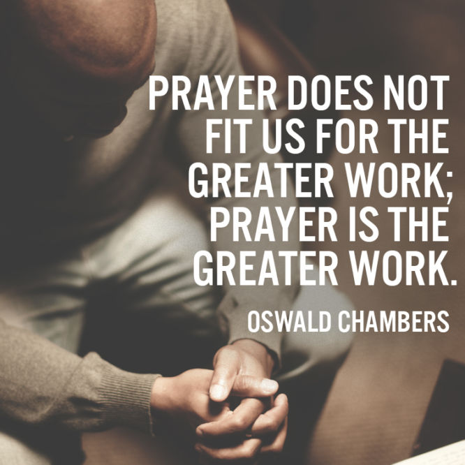 Prayer is the greater work