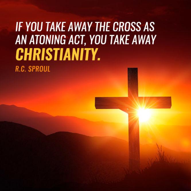 If you take away the cross as an atoning act, you take away Christianity.