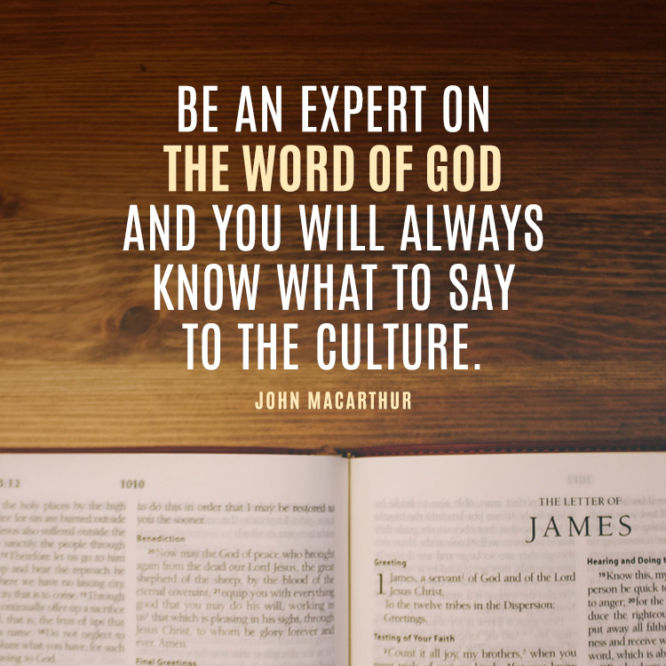 Be an expert on the Word of God and you will always...