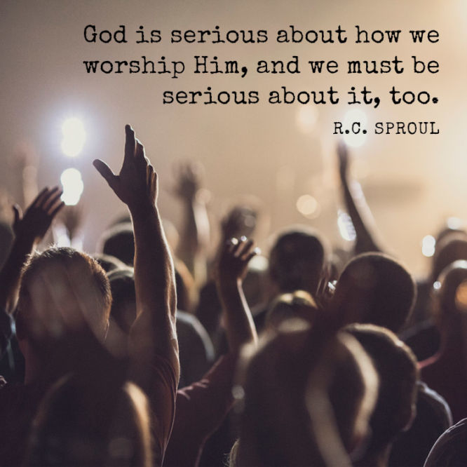 God is serious about how we worship Him, and we must be...