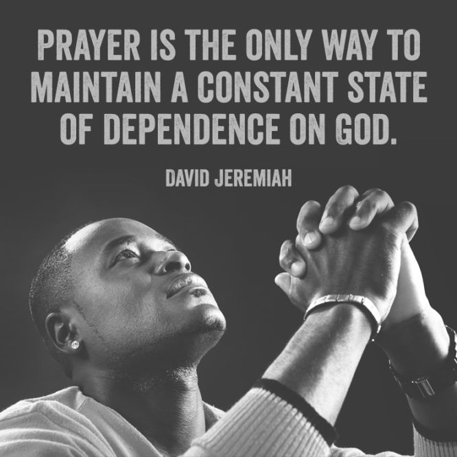 Prayer is the only way