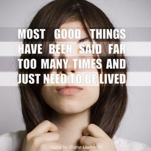 most-good-things-have-been-said