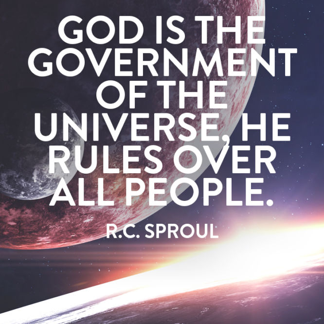 God is the government of the universe, He rules over all people.