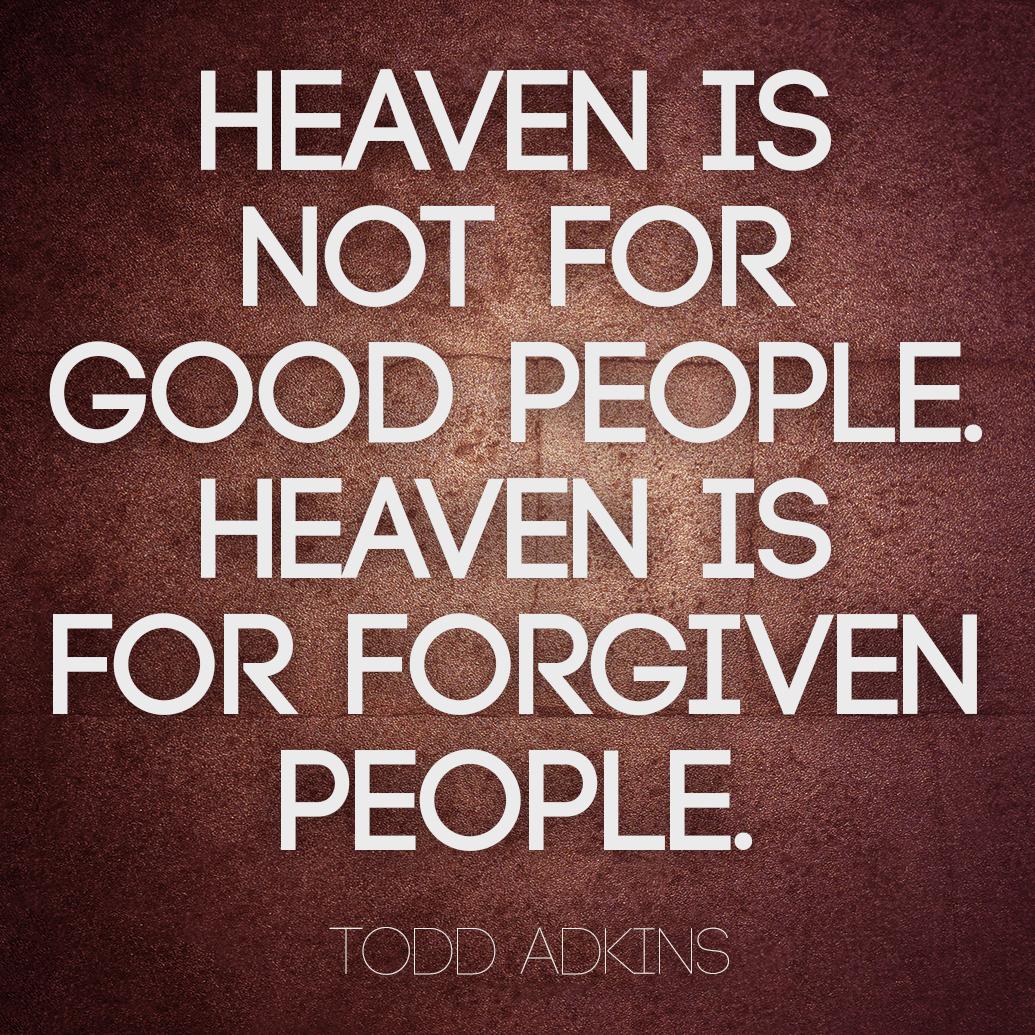 tadkins-heaven-forgiven-people