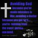 Avoiding God